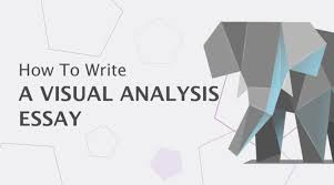 how to write a visual analysis essay essayhub how to write a visual analysis essay