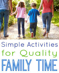 Simple Family 5 Simple Activities For Quality Family Time Happiness Is Homemade