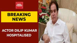 Actor Dilip Kumar Admitted After ...