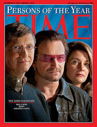 You're probably more familiar with the Good Samaritans as Bono and Bill and  Melinda .