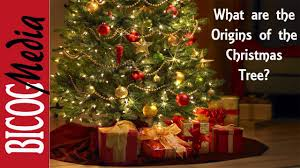 Christmas-What are the origins of the CHRISTMAS TREE? - YouTube