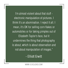 20 Inspiring Photography Quotes From Master Photographer Elliott ...