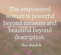 Inspirational Quotes For A Beautiful Woman Best of The Empowered Woman Is Powerful Beyond Measure Girly Pinterest