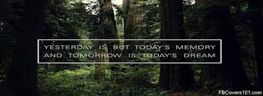 Forest Quotes Fascinating Forest Quote Text Today Tomorrow Facebook Cover Image Timline