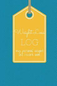 Weight Loss Log My Personal Weight Loss Record Book Professor Mark