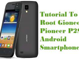 How To Root Gionee Pioneer P2S Android ...