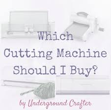 Silhouette Machine Comparison Chart Cricut Basics Which Cutting Machine Should I Buy