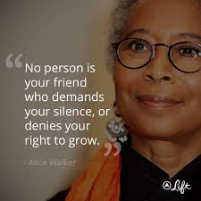 Alice Walker Quotes 54 Wonderful 24 Best Quotes Images On Pinterest Words Alice Walker And