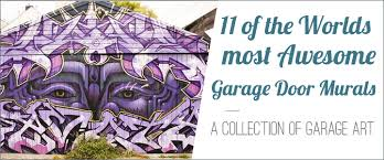 garage door murals11 of the Most Awesome Garage Door Murals In The World
