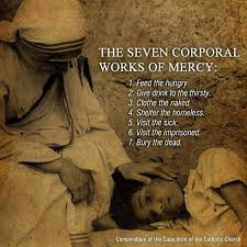 visit the sick corporal works of mercy the 7 corporal works of mercy st joan of arc catholic church