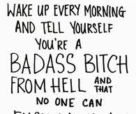 Quotes About Being A Bitch