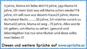3 Jahre Mama Ich Liebe Dich10 Jahre Jaja Mama16 Jahre Oh Mein