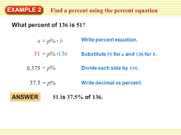 write decimal as percent divide each side by 136