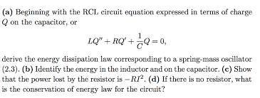beginning with the rcl circuit equation expressed