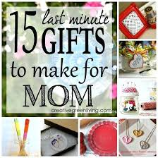 what mom really wants last minute mother s day gift ideas creative for your presents diy