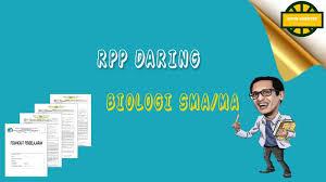 Semoga semua dalam keadaan sehat ya. Download Rpp Daring Biologi Kelas 12 Semester 1 Dan 2 Situs Guru