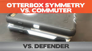Otterbox Comparison Chart Otterbox Defender Vs Commuter Vs Symmetry Iphone 6 Cases