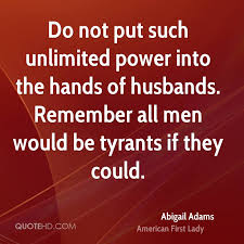 Abigail Adams Quotes Custom Abigail Adams Power Quotes QuoteHD