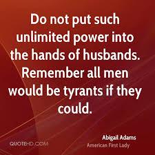 Abigail Adams Quotes Classy Abigail Adams Power Quotes QuoteHD