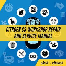 Citroen C3 And Workshop Service Repair Manual