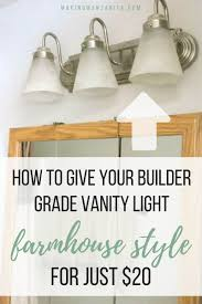 farmhouse vanity lights. Farmhouse Bathroom Light Transformation   How To Give Your Builder Grade Vanity Style For Lights N