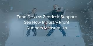 zoho desk vs zendesk support see how industry front runners measure up