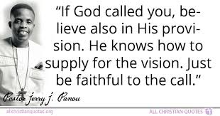 Christian Vision Quotes Best Of Jerry J Panou Quote About Precious Sickness Rule Doctrines
