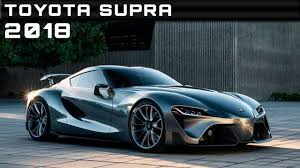 2018 Toyota Supra Review Rendered Price Specs Release Date - YouTube