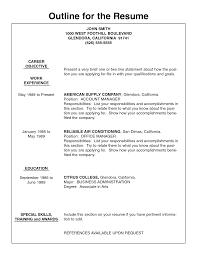 Resume Outline Example Resume Outline Example And Resume Objective