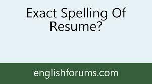 Resume Spelling Magnificent Resume Spelling Cool Spelling Of Resume Spell Resume Resume Spelling