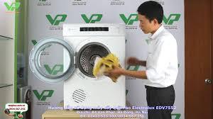 Điện Máy Vạn Phúc - Hướng dẫn lắp đặt và sử dụng máy sấy quần áo Electrolux  EDV7552