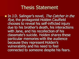 the catcher in the rye final essay test ppt video online  5 thesis statement in j d salinger s novel the catcher in the rye