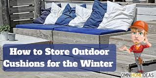 storing outdoor cushions