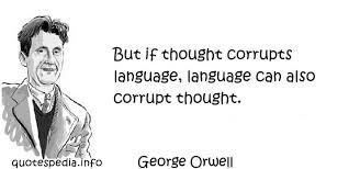 Image result for orwell opposition quotes