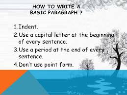 how to write a basic paragraph how to write a basic paragraph