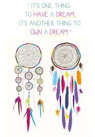 Dream Catcher Sayings Unique 100 Dreamcatcher Quotes And Sayings Wallpaper Site 23