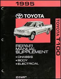 1995 toyota t100 truck wiring diagram manual original 1995 toyota t100 extended cab repair shop manual original supplement 119 00