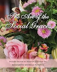 The Art of the Social Graces: (NEW REVISED SECOND EDITION WITH ...
