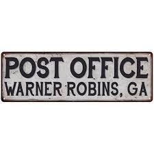 Walmart Warner Robins Warner Robins Ga Post Office Personalized Metal Sign Vintage 6x18 106180011461