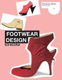 Footwear Design Footwear Design Portfolio Skills Fashion Textiles