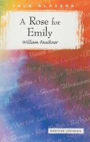 william faulkner writing styles in a rose for emily com