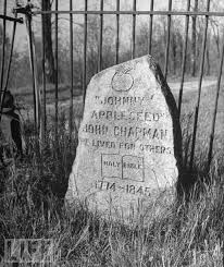 This is the grave of John Chapman... - James Whitcomb Riley Boyhood Home |  Facebook