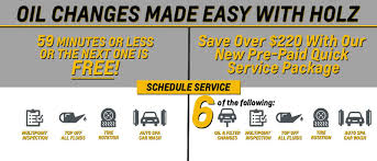 holz oil change promise 59 minutes or less or the next one is free