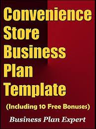 Retail Business Plan Outline Amazon Com Convenience Store Business Plan Template Including 10