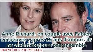 Anne Richard, en couple avec Fabien Lecoeuvre : après 15 ans d'amour, ils  ne vivent toujours pa... - YouTube