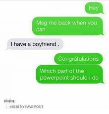 hey msg back when you can i have a boyfriend congratulations congratulations fave and powerpoint hey msg back when you can i have