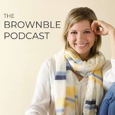 The Brownble Podcast