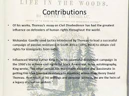 henry david thoreau by abby seel and emerson walker ppt  contributions of his works thoreau s essay on civil disobedience has had the greatest influence on