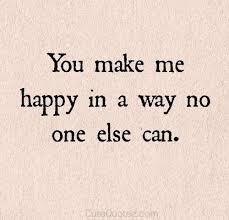 You Make Me Happy Quotes Gorgeous Only You COUPLE THINGS In 48 Pinterest Woman Relationships