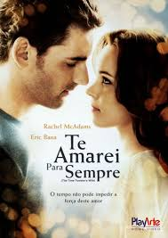 Te Amarei para Sempre - Filme 2009 - AdoroCinema